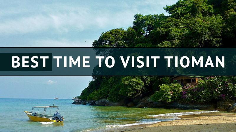 Best Time To Travel To East Malaysia